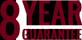 8 Year Guarantee